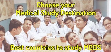 Choose your Medical Study Destination - Best countries to study MBBS