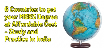 6 Countries to get your MBBS Degree at Affordable Cost - Study and Practice in India